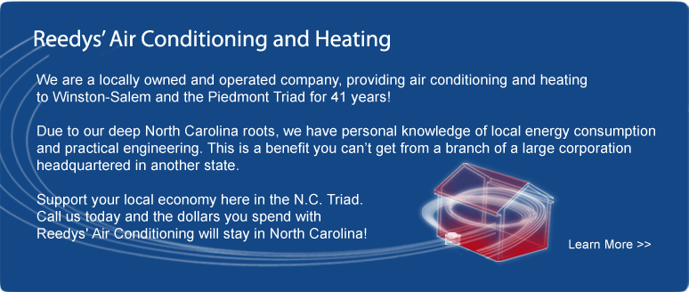 Reedys' Heating & Air Conditioning in Winston-Salem provides expertise based on 37 years of serving the N.C. Triad.
