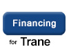 Trane Financing Available! Apply Today!